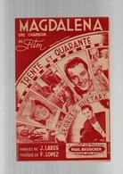 Partition Magdalena Une Chanson Du Film Trente Et Quarante Avec Georges Guetary De 1945 - Partitions Musicales Anciennes
