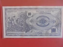 MACEDOINE 100 DINARA 1992 PEU CIRCULER/NEUF - Macédoine