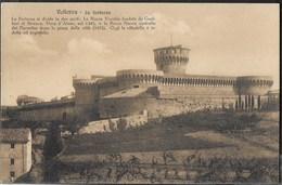 VOLTERRA - LA FORTEZZA - FORMATO PICCOLO- EDIZ. BRUNNER COMO - NUOVA - ORIGINALE D'EPOCA - Castelli