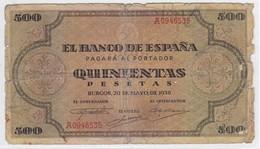BILLETE DE ESPAÑA DE 500 PTAS DEL AÑO 1938 DE BURGOS SERIE A  (DIFÍCIL Y RARO) - [ 3] 1936-1975 : Régimen De Franco