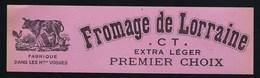 """Ancienne étiquette Fromage De Lorraine """"CT"""" Constant Tisserant  à Gérardmer  Vosges 88 Vers 1900  """"vache, Traite"""" - Quesos"""