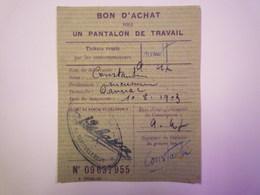 GP 2019 - 938  TICKET De RATIONNEMENT  1947  :  BON D'achat Pour Un  PANTALON De TRAVAIL  -  RARE   XXX - Non Classificati