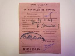 GP 2019 - 939  TICKET De RATIONNEMENT  1947  :  BON D'achat Pour Un  PANTALON De TRAVAIL  -  RARE   XXX - Non Classificati