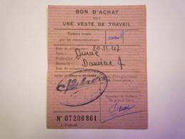 GP 2019 - 940  TICKET De RATIONNEMENT  1947  :  BON D'achat Pour Une  VESTE De TRAVAIL  -  RARE   XXX - Non Classificati