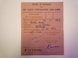 GP 2019 - 941  TICKET De RATIONNEMENT  1947  :  BON D'achat Pour Une BLOUSE PARE-POUSSIERE  -  RARE   XXX - Non Classificati