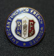 """WW1 Rare Insigne De Poilu 1917 """"American Fund For French Wouded"""" Aide Américain Aux Blessés Français - WWI - 1914-18"""