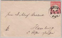 DR - Berlin *P.A.44, K1  (KBHW 361), Brief N. Hamburg 1873, Ohne Inhalt - Deutschland