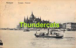 CPA BUDAPEST ORSZAGHAZ PARLAMENT - Hongrie