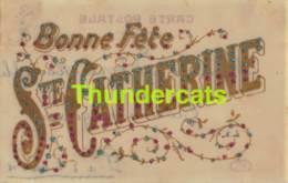 CPA CARTE NACRE BONNE FETE STE CATHERINE NOM PRENOM CELLULOID CARD NAME - Prénoms