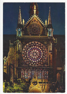 """PARIS - 459 .- Notre Dame, Rosace Sud. Illumination """" Son Et Lumières"""". - Notre Dame De Paris"""