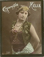 CIGARETTES MELIA - ALGER - TIRAGE B - FEMME ORIENTALE - Melia