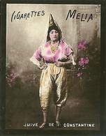 CIGARETTES MELIA - ALGER - TIRAGE F - FEMME JUIVE DE CONSTANTINE - Melia