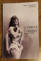 O Circo Na Coimbra Do Século XIX - Kultur