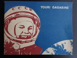 1977 - YOURI GAGARINE, PREMIER COSMONAUTE DE LA PLANETE TERRE - Biographien