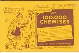 Buvard AUX 100.000 Chemises Et Maintenant, Vite L'adresse De Ton Chemisier! ... Mais Bien Volontiers! - Textile & Vestimentaire
