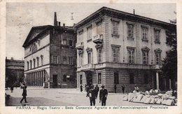 Parma - Regio Teatro - Sede Consorzio Agrario E Dell'Amministrazione Provinciale - Fp Vg1942 - Parma