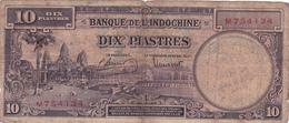 BILLET INDOCHINE - DIX PIASTRES De 1947 @ PICK 80 - Indochina