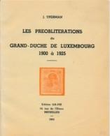 Catalogue - Les Préoblitérations Du Grand-duché De Luxem-bourg 1900 à 1928 -  J. Yperman 1943 - Luxembourg