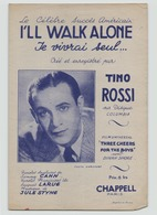"""Partition """" 'I'll Walk Alone  """" Tino Rossi - Partitions Musicales Anciennes"""