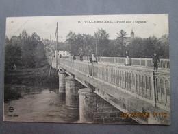 CPA 70 VILLERSEXEL - Le Pont Sur L'Ognon  , Homme , Femmes Et Cycliste 1917 - France