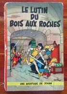 """Rare Edition Originale Française De 1956 Du """" Johan Et Pirlouit N°3 Le Lutin Du Bois Des Roches """" Par PEYO - Johan Et Pirlouit"""