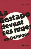 LaGestapodevant Ses Juges En Belgique | Céline Préaux | 2007 | Collaboration - Weltkrieg 1939-45