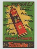 "Buvard "" Sirop De Fruits Teisseire "" ( 21 X 13.5 Cm ) - Blotters"