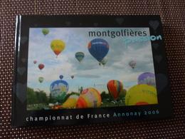 """LIVRE """" MONTGOLFIERES PASSION """" Championnat De France ANNONAY 2006 - Livres, BD, Revues"""