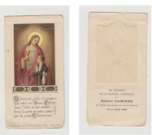 EN SOUVENIR DE LA PREMIERE COMMUNION DE ROBERT DAMIENS EN L'EGLISE PAROISSIALE DE LOIVRE (MARNE) LE 4 JUIN 1939 - Images Religieuses