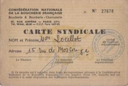 Vieux Papiers - Carte Syndicale - Confédération Boucherie Française Paris 75 - M. Loeillot Rue De Moscou - Rue Ampère - Sonstige