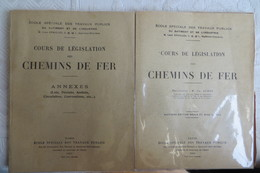 Cours De Législation Des Chemins De Fer 1931 2 Tomes - Alte Papiere
