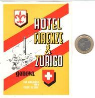 ETIQUETA DE HOTEL  -  HOTEL FIRENZE & ZURIGO  -GENOVA  -ITALIA - Hotel Labels