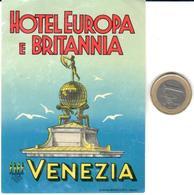 ETIQUETA DE HOTEL  -HOTEL EUROPA E BRITANNIA -VENEZIA  -ITALIA - Hotel Labels