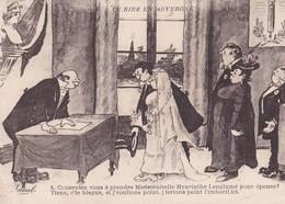 """Humour NOCES . Le Rire En Auvergne . """"Consentez-vous à Prendre Pour épouse .....? """" ."""".. J'ferons Point L'imbécile, Ici"""" - Marriages"""