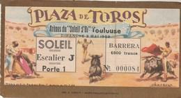 Billet Ticket Entrée Corrida  PLAZA DE TOROS  Arenes Du Soleil D Or TOULOUSE  3/5/1959 - Tickets D'entrée