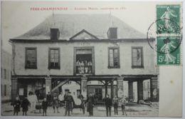 FERE CHAMPENOISE Ancienne Mairie Construite En 1831 - Fère-Champenoise
