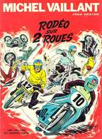 MICHEL VAILLANT Rodéo Sur 2 Roues DARGAUD  RE-EDITION BE 04/1972 Graton, Jean (BI1) - Michel Vaillant
