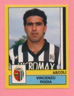 Figurina Calciatori 1988-89 - Vincenzo Rodia (Ascoli) - Trading Cards