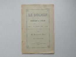LE DOLMEN DE KERCADO EN CRACH': Livret 1906 De GAILLARD Père - 4 Pages + 1 Plan - Fouille Poterie Prehistoire... - Livres, BD, Revues