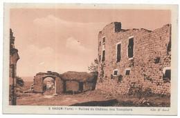 Vaour Ruines Du Chateau Des Templiers Edit. H. Aurel Phototypie Jean Bouzin Toulouse - Vaour