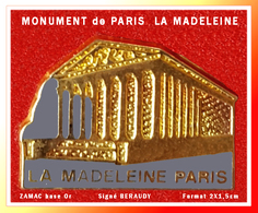 SUPER PIN'S LA MADELEINE-PARIS : Monument Célèbre De PARIS, Eglise De LA MADELEINE 8em Arrondissement Signé BERAUDY EGF - Ciudades