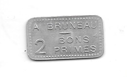 "FRANCE JETON ""A BRUNEAU / 2 BONS PRIMES 10 ??"" - Monetary / Of Necessity"