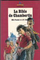 Signe De Piste - Safari - Mik Fondal Et J.F. Bazin - La Bible De Chambertin - Aventure