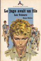 Signe De Piste - Safari - Serge Dalens - Les Voleurs - Le Juge Avait Un Fils - Aventure