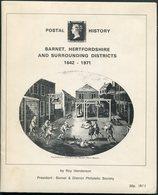 1971 Barnet, Hertfordshire And Surrounding Districts 1642-1971. Roy Henderson (signed) Local Postal History Handbook - Filatelia E Historia De Correos