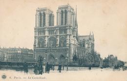 75) PARIS : CPA - Cathédrale Notre-Dame (Ca 1900) - Notre Dame De Paris