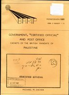 """1981 Government """"Certified Official"""" And Post Office Cachets Of The British Mandate Of Palestine. Michael M. Sacher - Filatelia E Historia De Correos"""