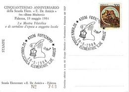 ITALIA - 1984 FIDENZA (PR) 50° Scuola Elementare EDMONDO DE AMICIS (pergamena, Calamaio) Su Cartolina Speciale - Francobolli