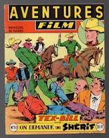 Comics Aventures Film N°30 On Demande Un Shérif Tex-Bill - Aigle Blanc Le Collier De La Vierge D'or De 1954 - Arédit & Artima