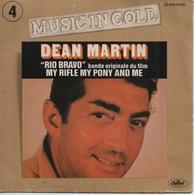 "45T. DEAN MARTIN.  BO Film ""RIO BRAVO"" - MY RIFLE MY PONY AND ME - Filmmusik"